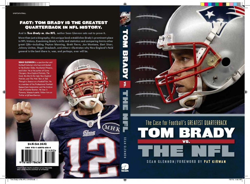 Book jacket for Tom Brady vs. the NFL: The Case for Football's Greatest Quarterback